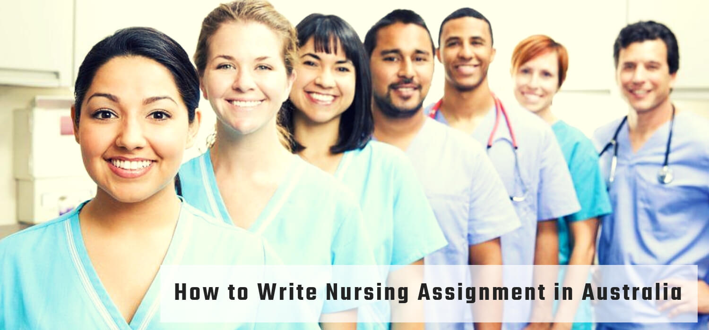 How to Write Nursing Assignment in Australia