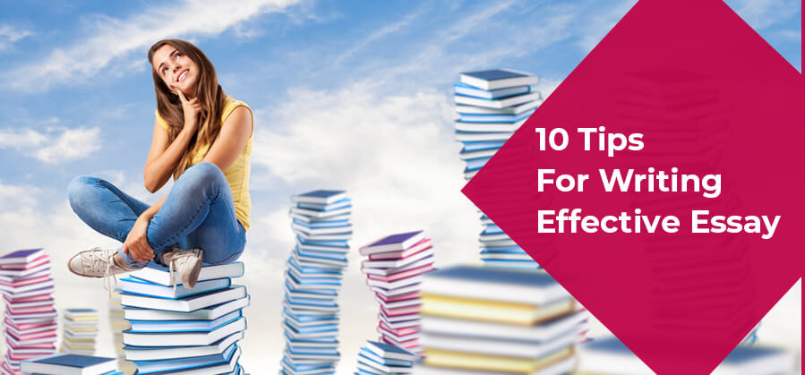 10 Tips for Writing Effective Essay