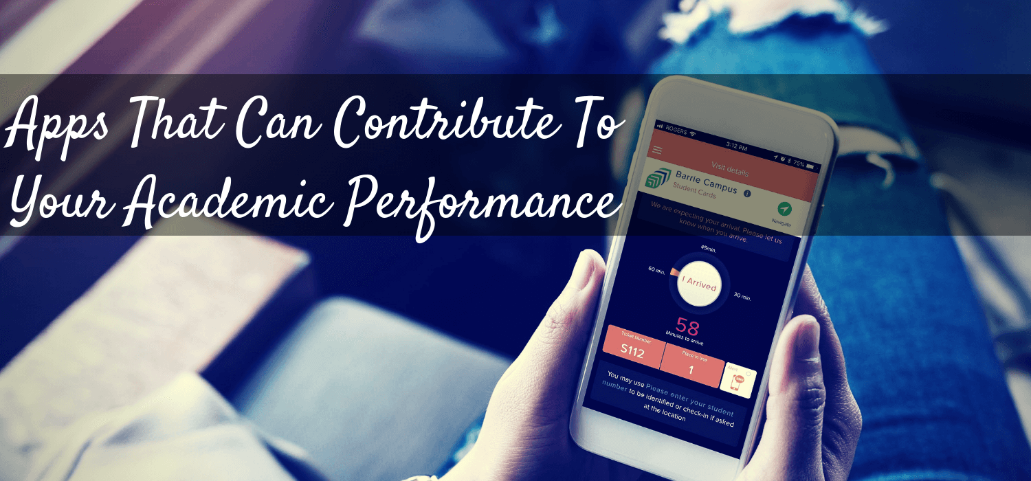 Apps That Can Contribute To Your Academic Performance