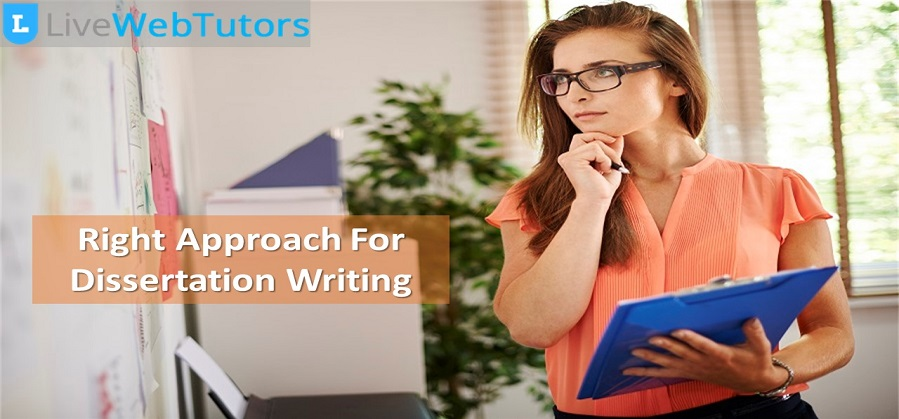 What Should Be Your Approach to Write A Dissertation?