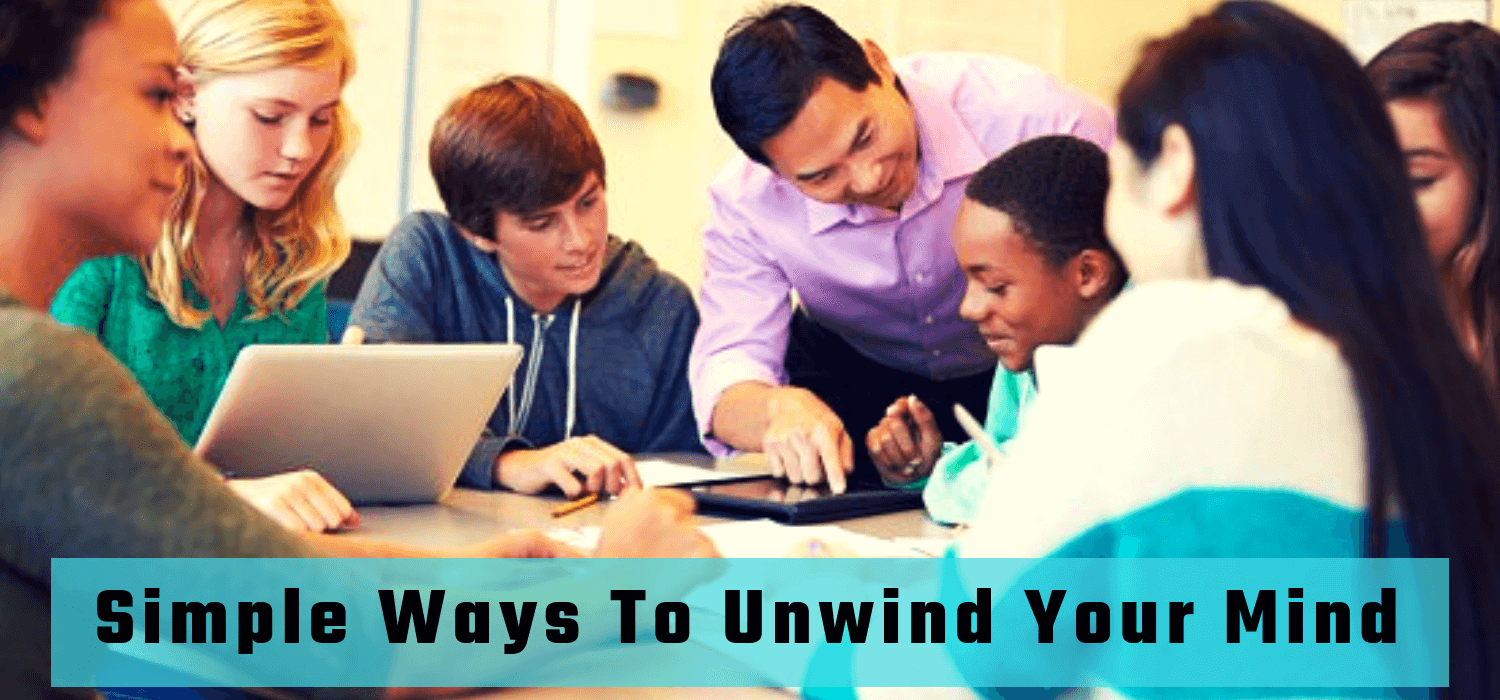 Simple Ways To Unwind Your Mind