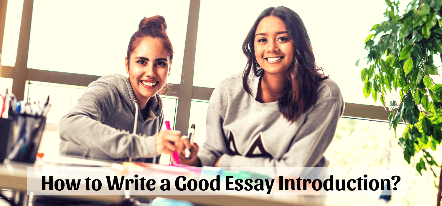 How to Write a Good Essay introduction?