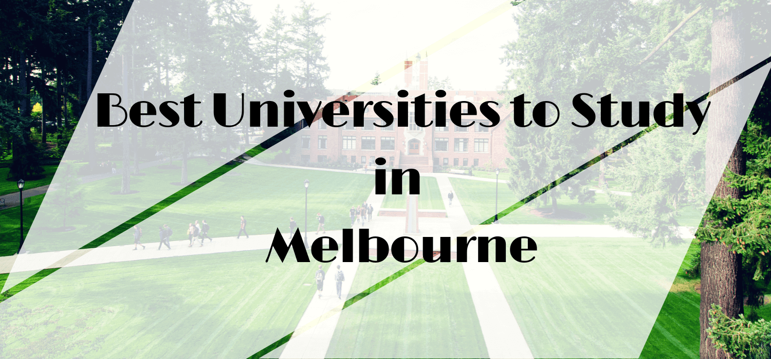 Best Universities to Study in Melbourne