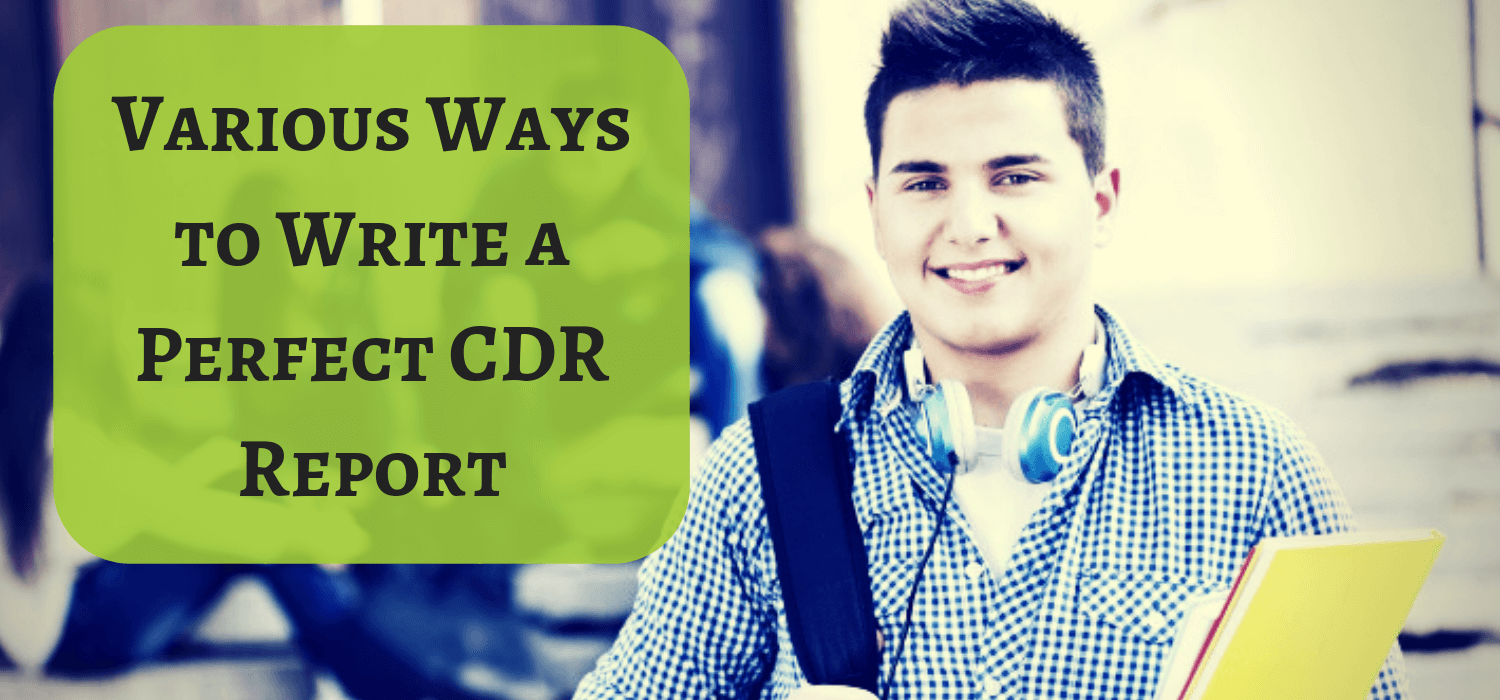 Various Ways to Write a Perfect CDR Report