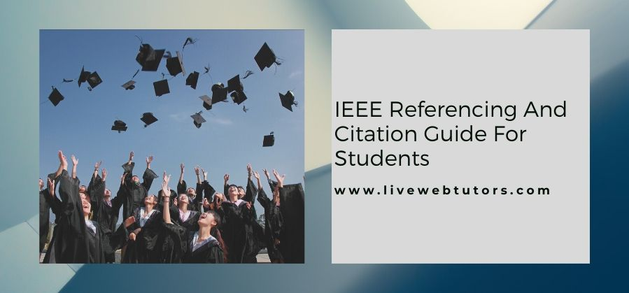 All You Need to Know About the IEEE Referencing and Citation Style
