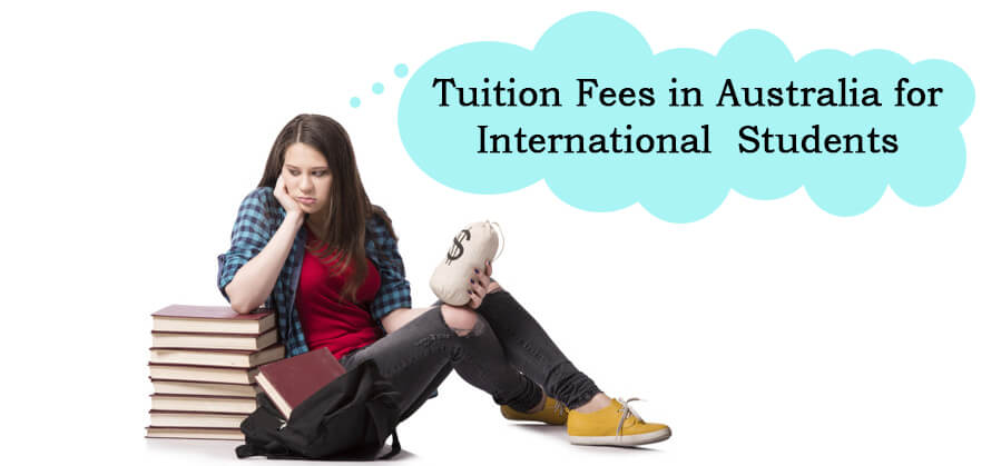 Tuition Fees in Australia for International Students