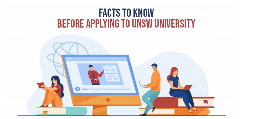 Facts to Know Before Applying to UNSW University