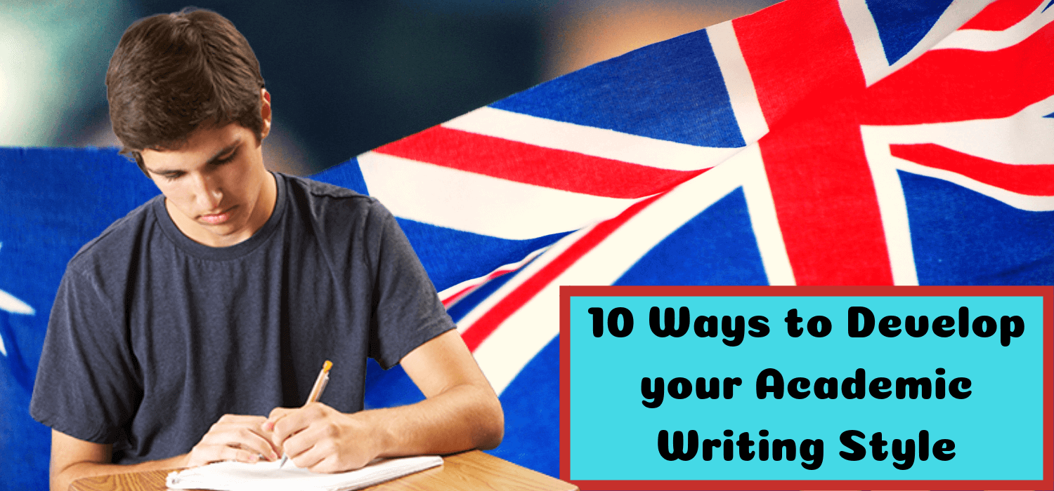 10 Ways to Develop your Academic Writing Style