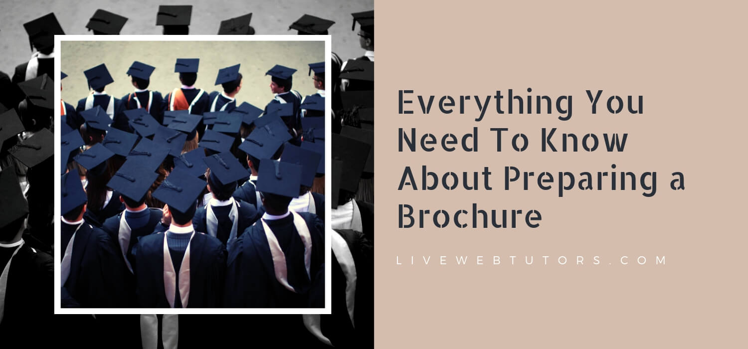 Everything You Need To Know About Preparing a Brochure