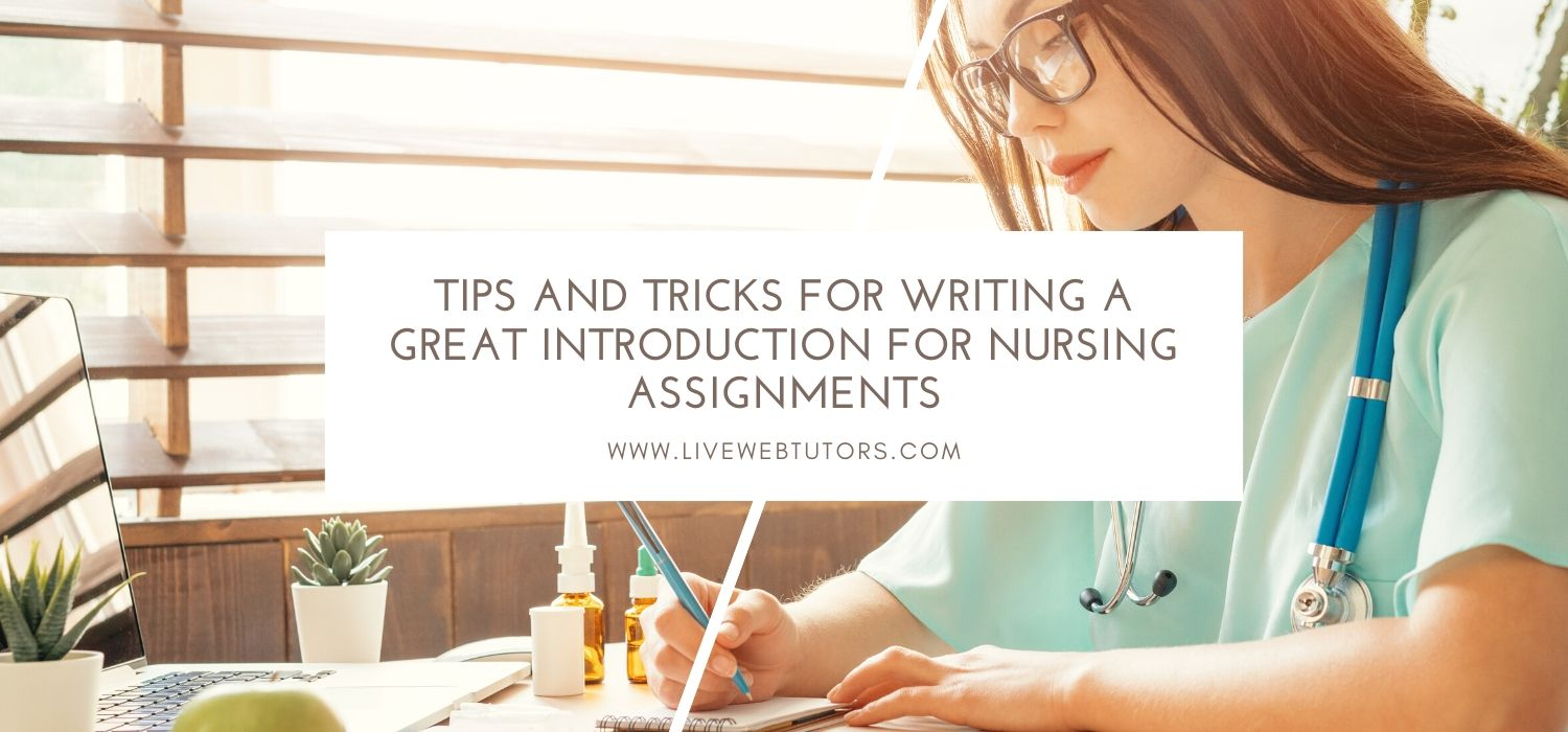 Tips and Tricks for Writing a Great Introduction for Nursing Assignments