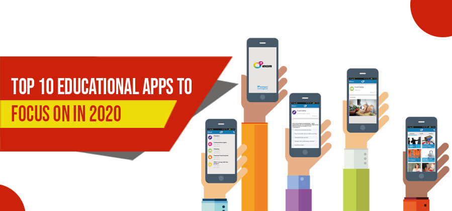 Top 10 Educational Apps to focus on in 2020