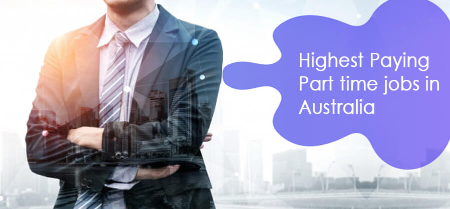 Highest Paying Part-time jobs in Australia