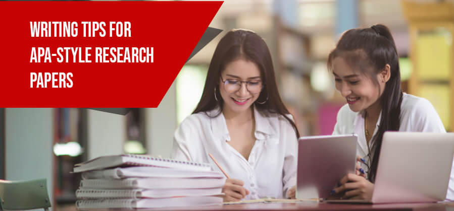 Important Tips for Writing APA-Style Research Papers