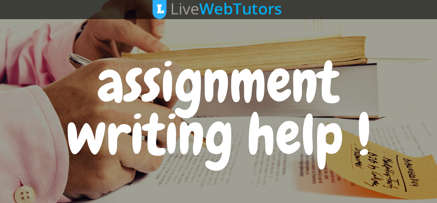 Livewebtutors | The Most Trusted Name In Academic Writing Industry In Australia