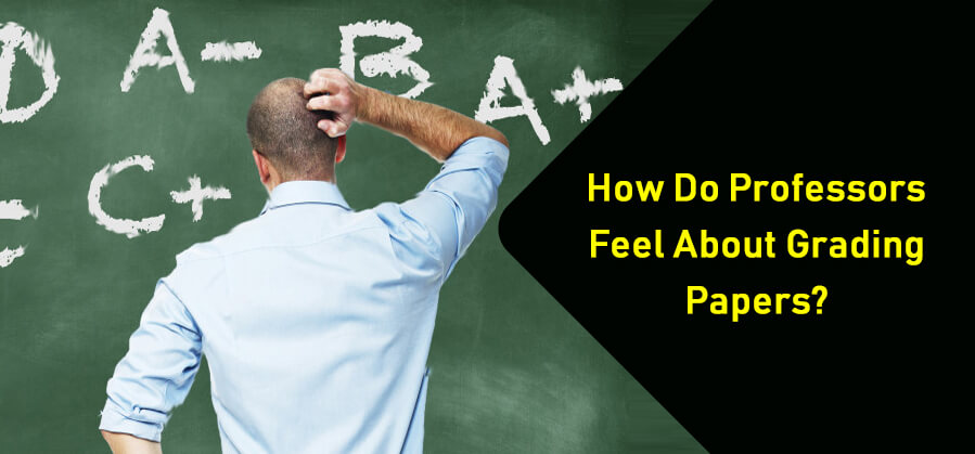 How Do Professors Feel About Grading Papers?