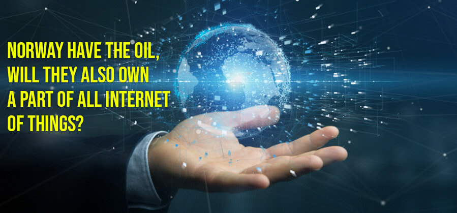 Norway have The Oil, Will They Also Own A Part Of All Internet of Things?