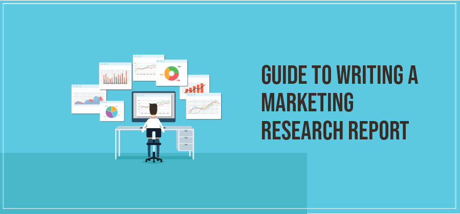 Guide to Writing a Marketing Research Report