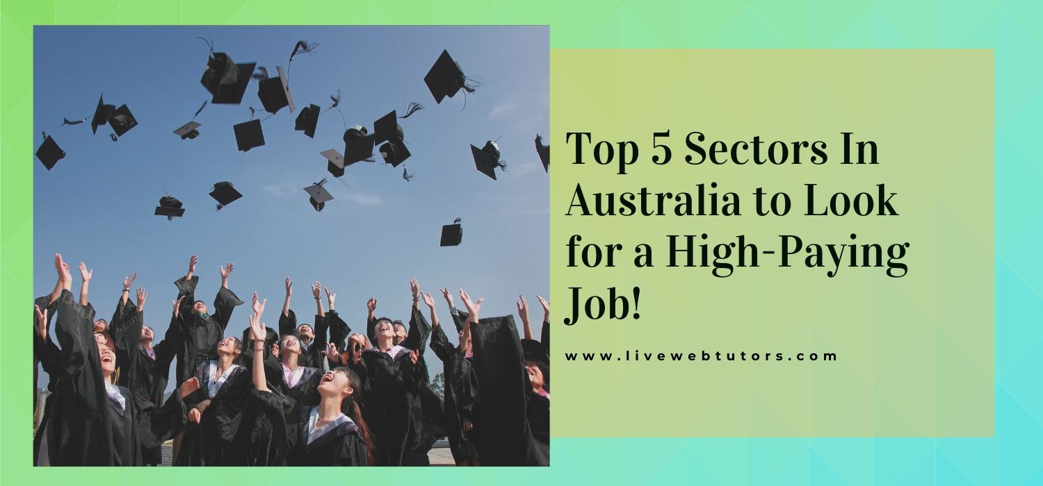 Top 5 Sectors In Australia to Look for a High-Paying Job