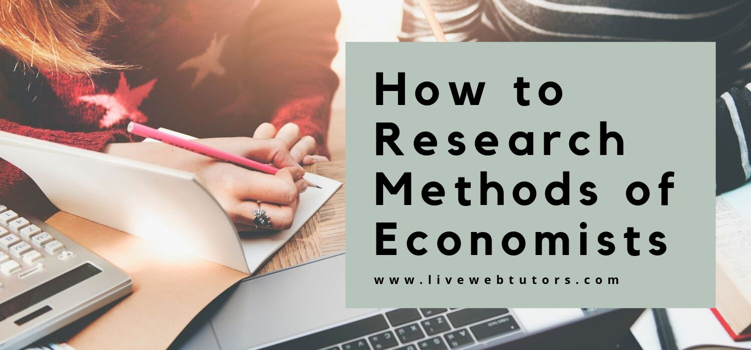 How to Research Methods of Economists