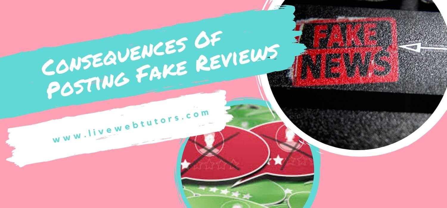 Consequences of Posting Fake Reviews