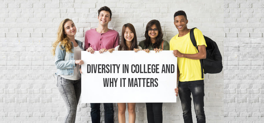 Diversity in College and Why It Matters