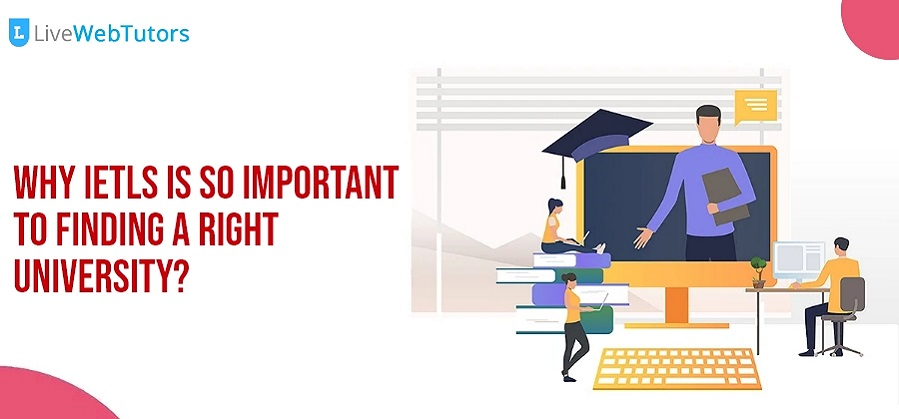 Why IELTS is So Important to Finding a Right University?