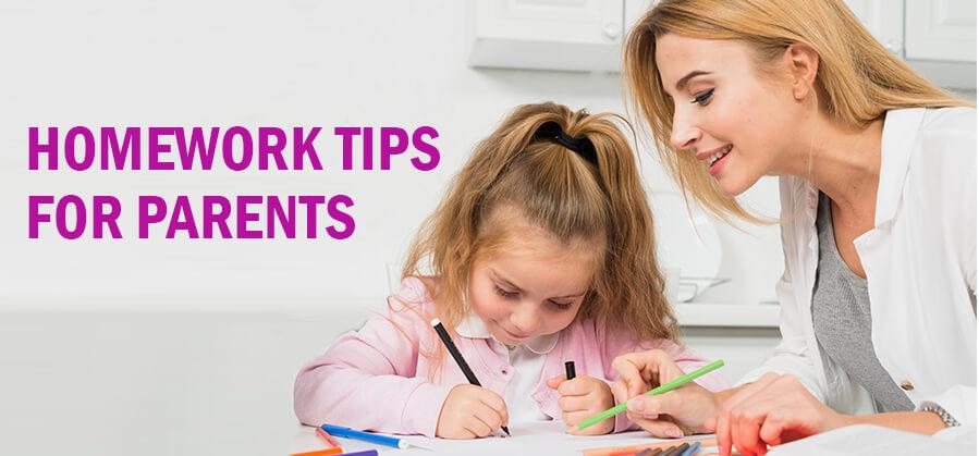 HOMEWORK TIPS FOR PARENTS