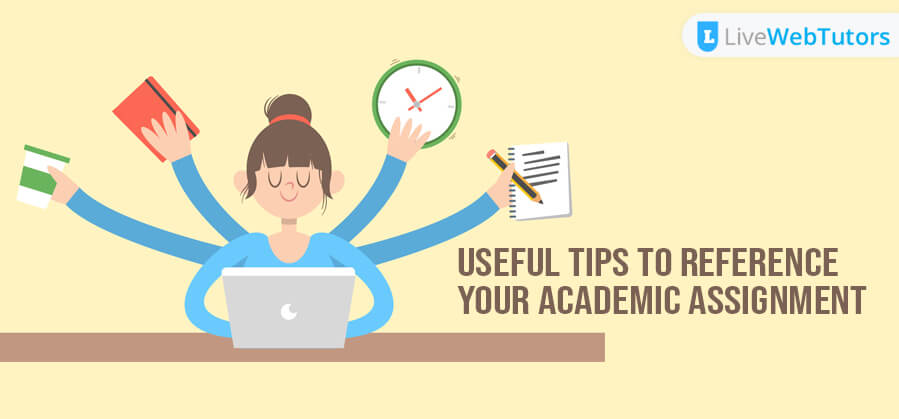 Useful Tips to Reference your Academic Assignment