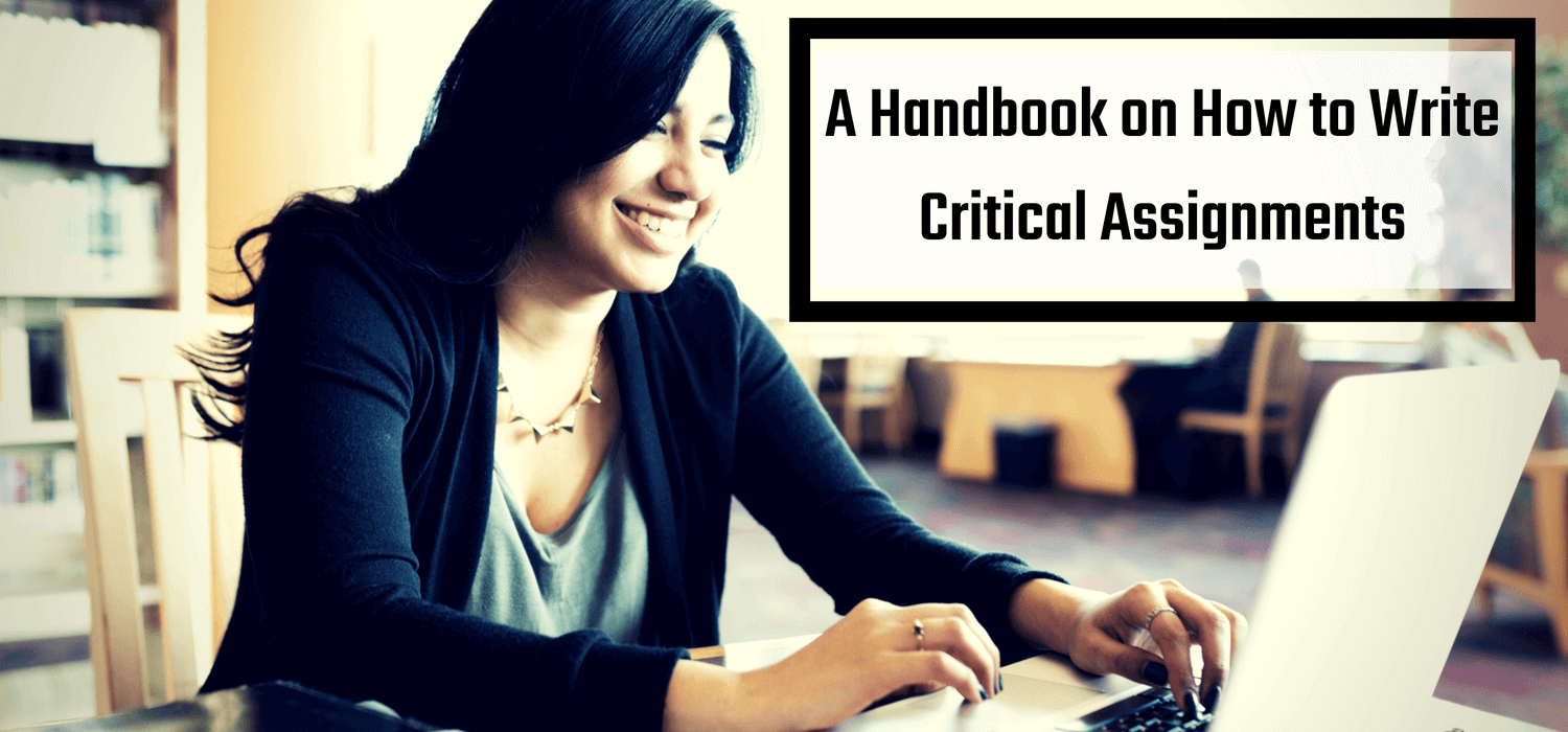 A Handbook on How to Write Critical Assignments