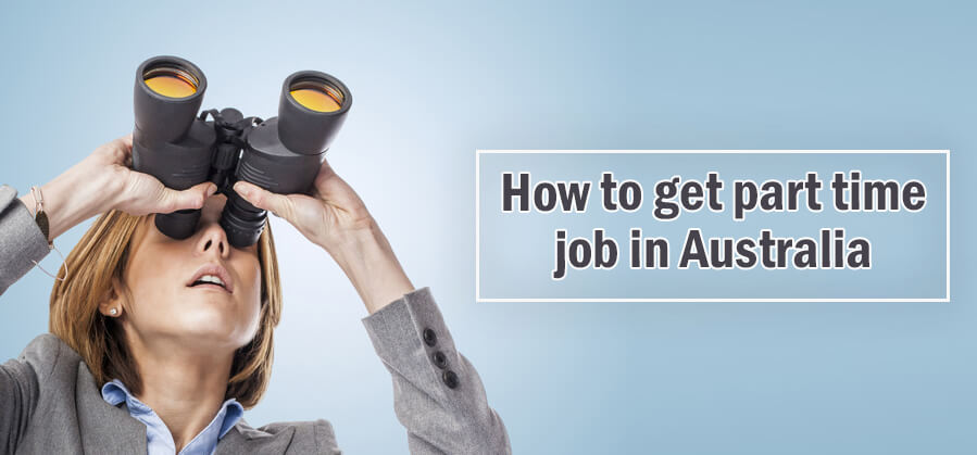 How to Get a Part-time Job in Australia
