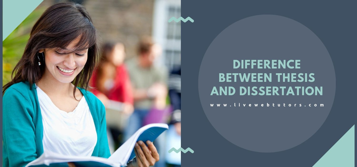 Difference Between Thesis And Dissertation