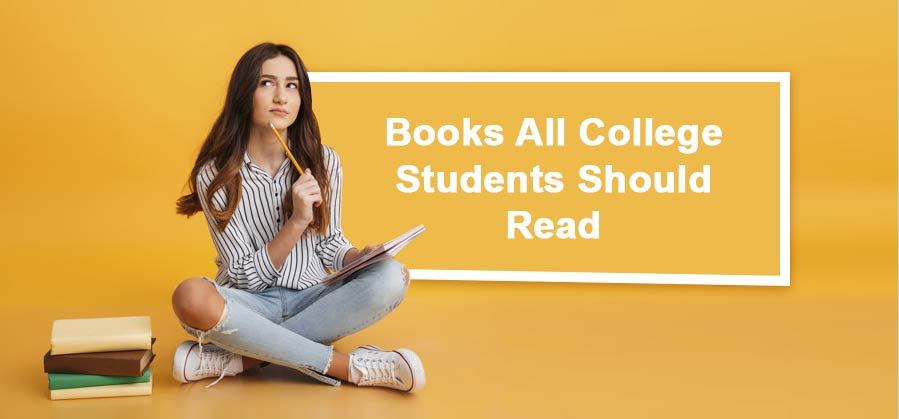 Books All College Students Should Read
