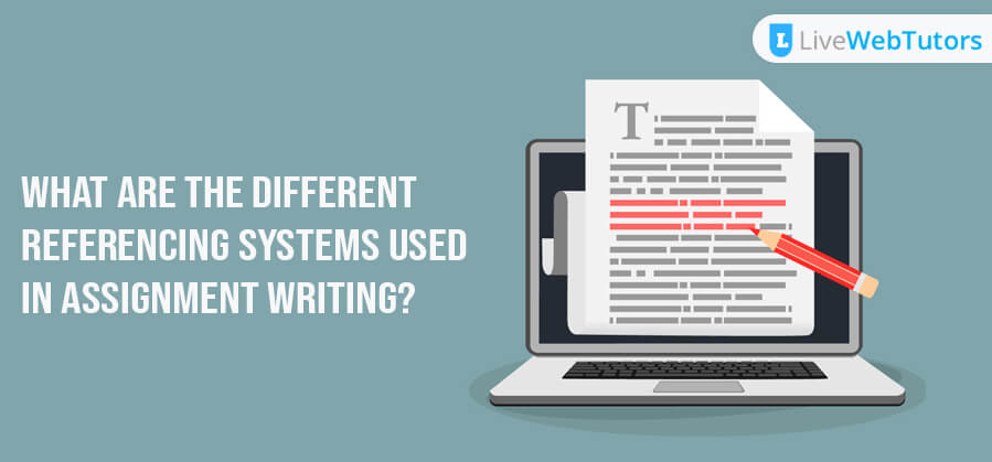 What are the Different Referencing Styles used in Assignment Writing?