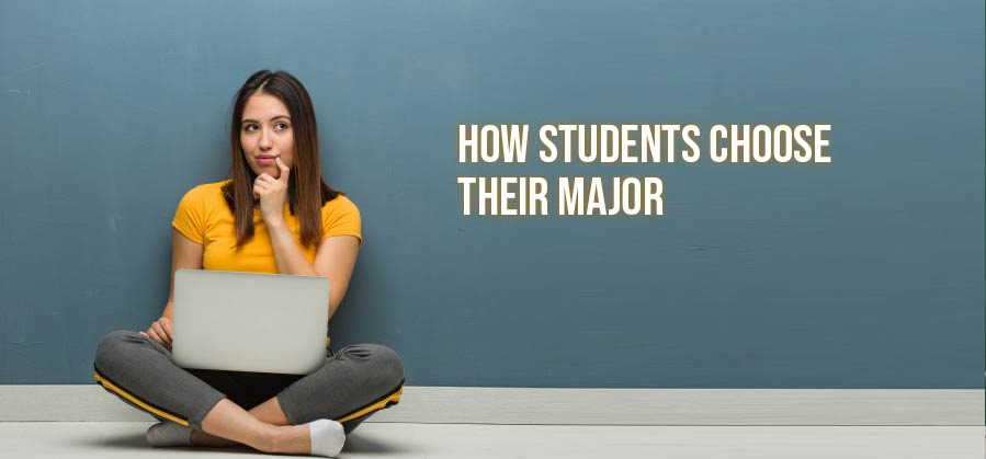 How Students Choose Their Major