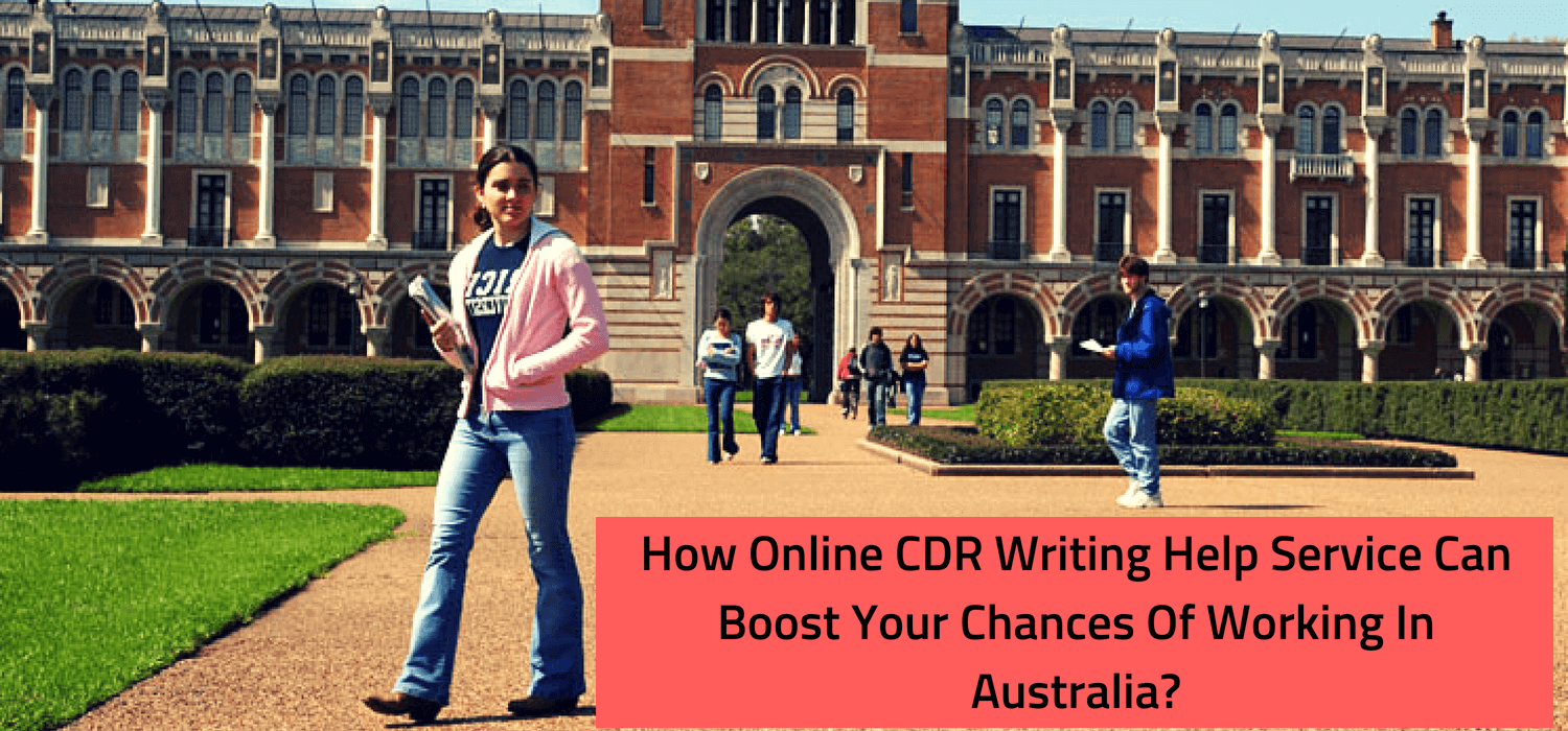 How Online CDR Writing Help Service Can Boost Your Chances Of Working In Australia?