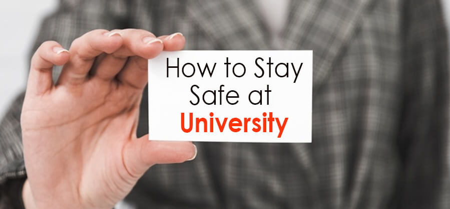 How to Stay Safe in University